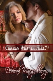 Chicken What du Hell ebook by Deborah MacGillivray