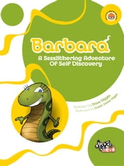 Barbara - A Sssslithering Adventure Of Self Discovery ebook by Dave Diggle