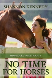 No Time for Horses ebook by Shannon Kennedy