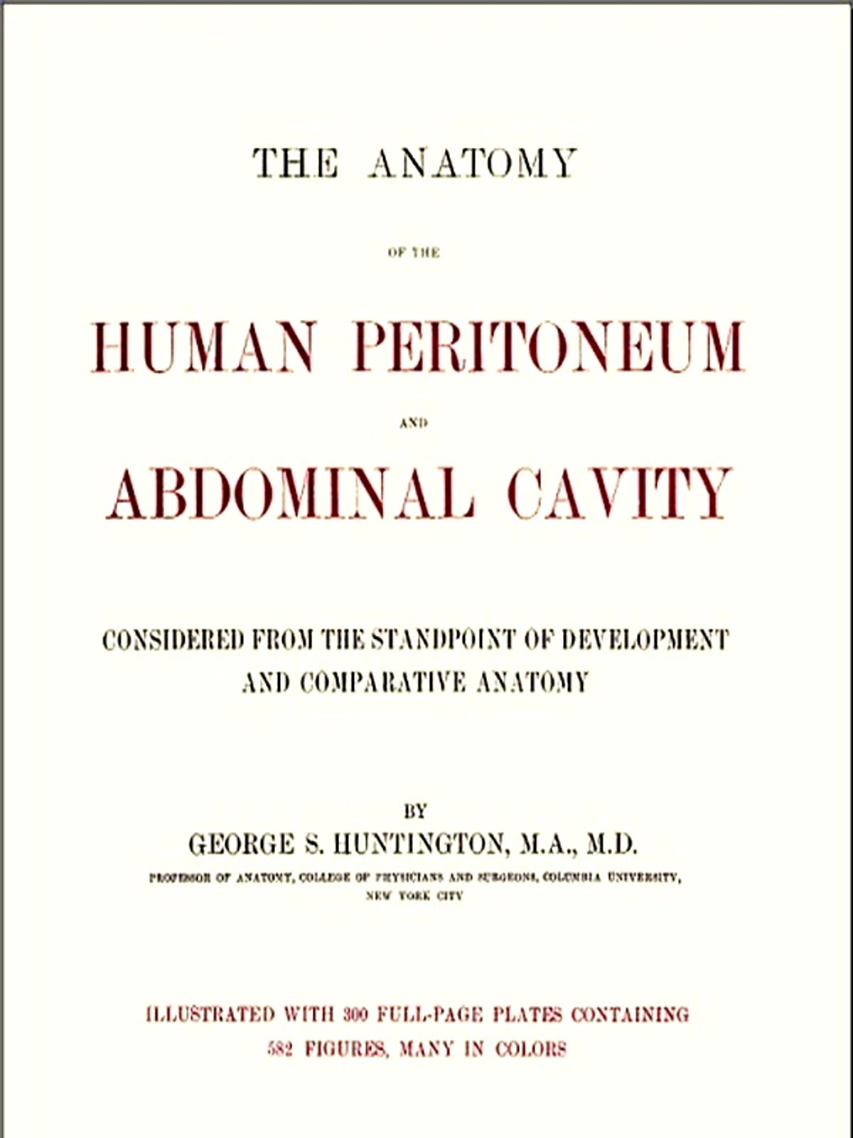 The Anatomy of the Human Peritoneum and Abdominal Cavity eBook di ...
