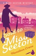 Sold to Miss Seeton ebook by Hamilton Crane, Heron Carvic