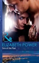 Sins of the Past (Mills & Boon Modern) ebook by Elizabeth Power