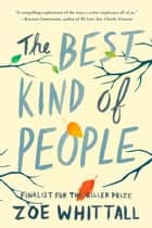 The Best Kind of People - A Novel ebook by Zoe Whittall