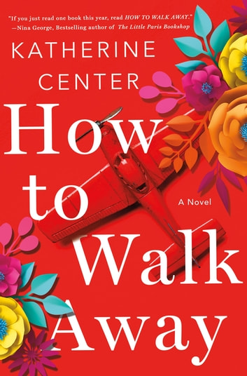 How to Walk Away ebook by Katherine Center