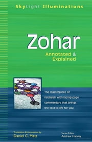 Zohar: Annotated & Explained ebook by Dr. Daniel C. Matt
