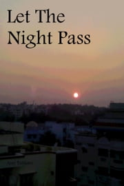 Let The Night Pass ebook by Ajay Tulsiani