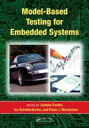 Model-Based Testing for Embedded Systems ebook by Zander, Justyna
