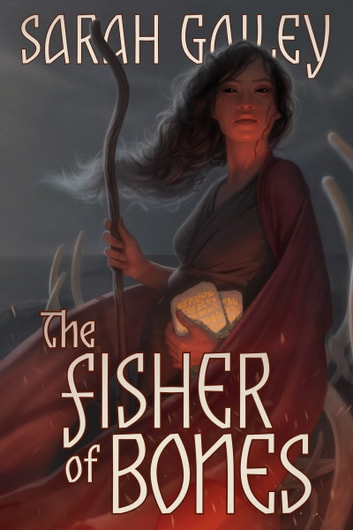 The Fisher of Bones ebook by Sarah Gailey