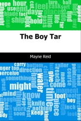 The Boy Tar ebook by Mayne Reid
