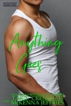 Anything Goes - Zander Oaks, #11 ebook by Taige Crenshaw, McKenna Jeffries