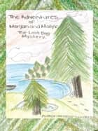 The Adventures of Morgan and Malyk ebook by Maggie Saunders