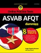 ASVAB AFQT For Dummies - With Online Practice Tests eBook by Angie Papple Johnston, Rod Powers