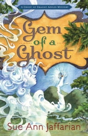 Gem of a Ghost ebook by Sue Ann Jaffarian