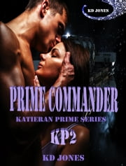 Prime Commander ebook by KD Jones