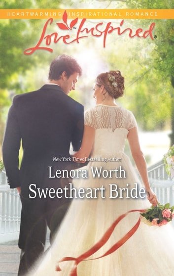Sweetheart Bride ebook by Lenora Worth