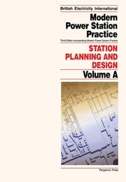 Station Planning and Design - Incorporating Modern Power System Practice ebook by P.C. Martin