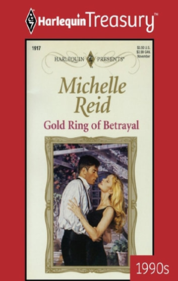 Gold Ring of Betrayal ebook by Michelle Reid