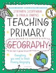 Bloomsbury Curriculum Basics: Teaching Primary Geography ebook by Kobo.Web.Store.Products.Fields.ContributorFieldViewModel