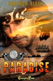 Island Wolfman: Paradise ebook by Brannan Black