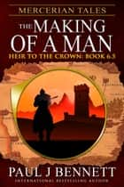 Mercerian Tales: The Making of a Man ebook by