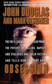 Obsession ebook by John E. Douglas, Mark Olshaker