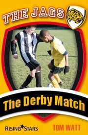 The Derby Match ebook by Tom Watt
