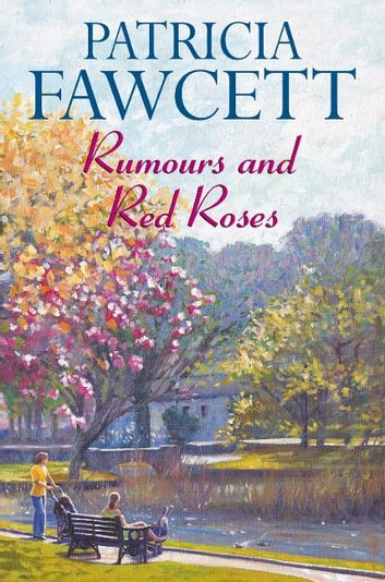 Rumours and Red Roses ebook by Patricia Fawcett