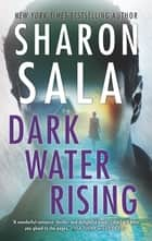 Dark Water Rising 電子書 by Sharon Sala