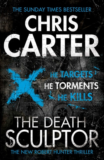 The Death Sculptor ebook by Chris Carter