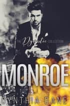 Monroe: The Dynastic Collection ekitaplar by Cynthia Dane
