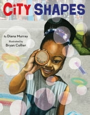 City Shapes ebook by Diana Murray,Bryan Collier