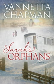 Sarah's Orphans ebook by Kobo.Web.Store.Products.Fields.ContributorFieldViewModel