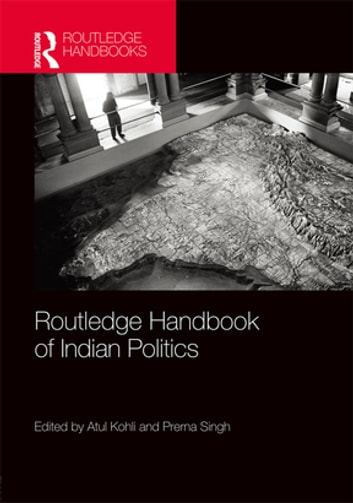 Routledge handbook of indian politics ebook by 9781135122744 routledge handbook of indian politics ebook by fandeluxe Ebook collections