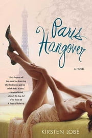 Paris Hangover ebook by Kirsten Lobe