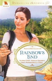 Rainbow's End ebook by Valerie Comer,Annalisa Daughety,Nicole O'Dell,Cara C. Putman