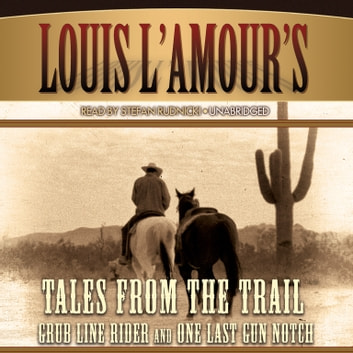 Tales from the Trail audiobook by Louis L'Amour