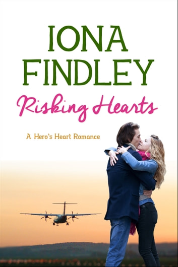 Risking Hearts - A Hero's Heart Romance #2 ebook by Iona Findley