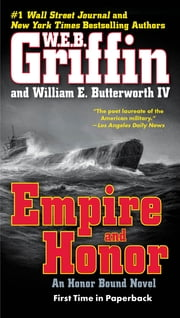 Empire and Honor ebook by W.E.B. Griffin,William E. Butterworth, IV