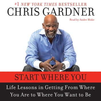Start Where You Are audiobook by Chris Gardner,Mim E. Rivas