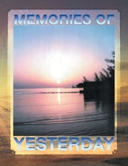 Memories of Yesterday ebook by Kenneth Ray Jackson