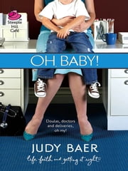Oh, Baby! ebook by Judy Baer