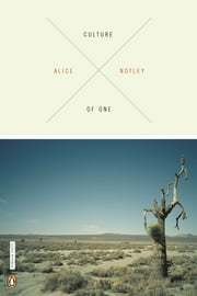 Culture of One ebook by Alice Notley
