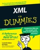 XML For Dummies ebook by Lucinda Dykes,Ed Tittel
