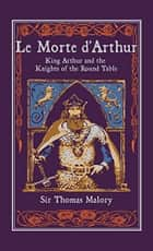 Le Mort d'Arthur - Volume 2 ebook by
