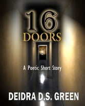 16 Doors ebook by Deidra D. S. Green