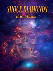 Shock Diamonds ebook by E. R. Mason