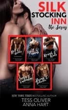 Silk Stocking Inn - The Series ebook by Tess Oliver, Anna Hart