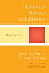 Customer Service in Libraries - Best Practices ebook by