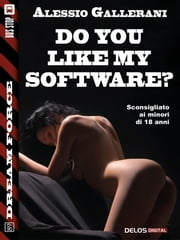 Do you like my software? ebook by Alessio Gallerani