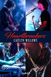Heartbreakers - The Collection ebook by Caitlyn Willows